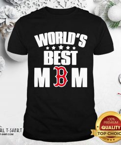World's Best Boston Red Sox Mom Shirt - Design By Girltshirt.com