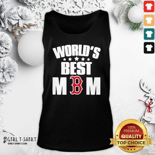 World's Best Boston Red Sox Mom Tank Top - Design By Girltshirt.com