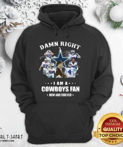 Damn Right I Am A Dallas Cowboy Fan Now And Forever Signatures Hoodie - Design By Girltshirt.com