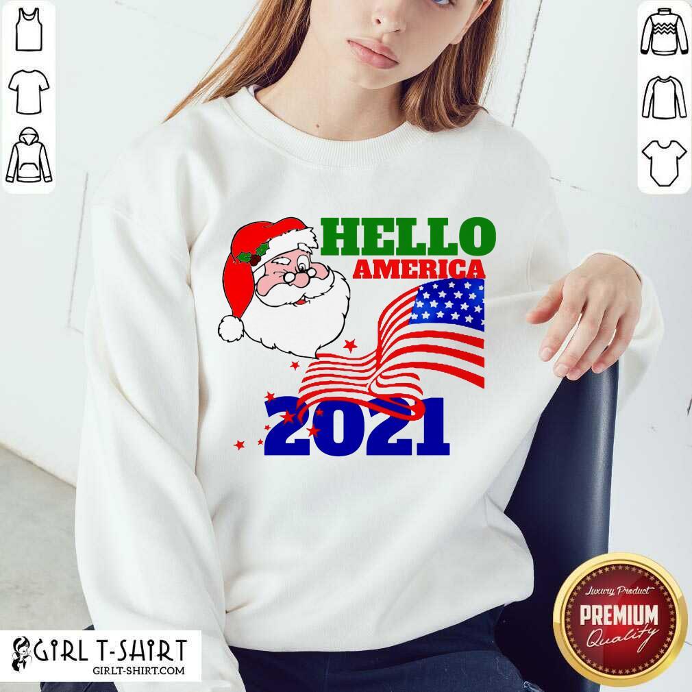 Hello America 2021 Santa Claus Merry Christmas Usa Flag Sweatshirt - Design By Girltshirt.com