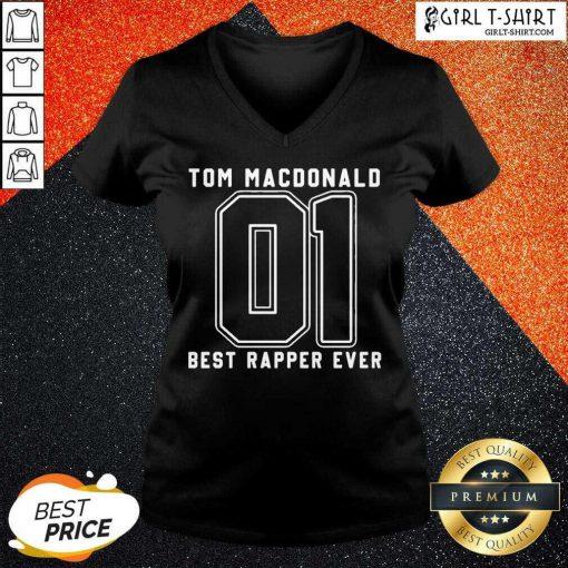 Tom MacDonald Best Rapper Ever V-neck - Design By Girltshirt.com