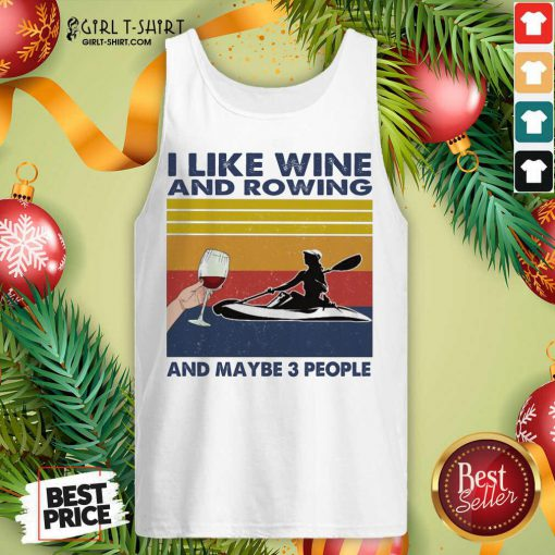 I Like Wine And Rowing And Maybe People Vintage Tank Top - Design By Girltshirt.com