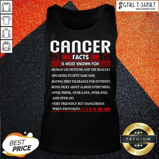 List Cancer Facts Is Most Know For Zodiac Birthday Cancer Tank Top- Design By Girltshirt.com