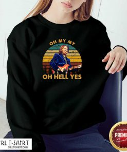 Oh My My Oh Hell Yes Retro Tom Tees Petty Guitar Sweatshirt- Design By Girltshirt.com