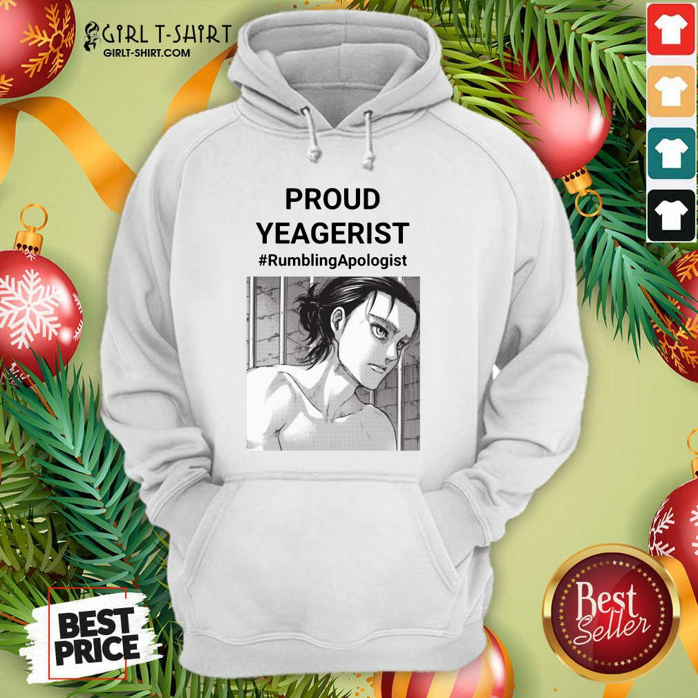 Proud Yeagerist Rumbling Apologist Hoodie- Design By Girltshirt.com