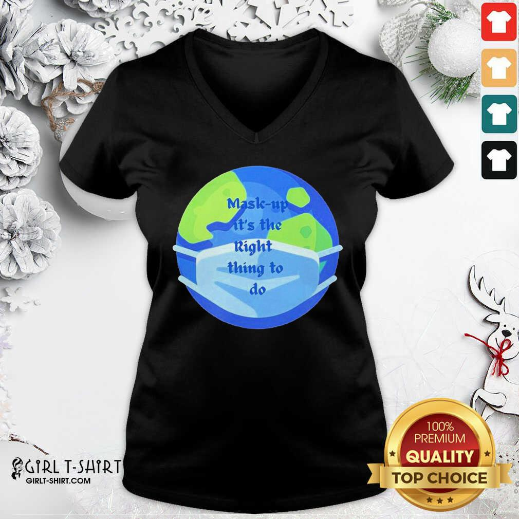 Mask Up Its The Right Thing To Do Earth Wear V-neck - Design By Girltshirt.com