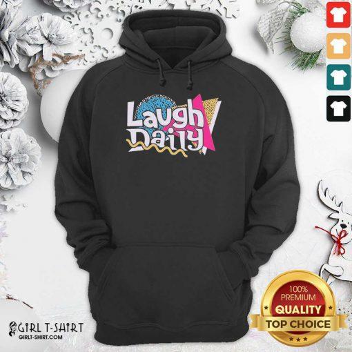 Morejstu Merch Jstu Retro Laugh Daily Hoodie - Design By Girltshirt.com