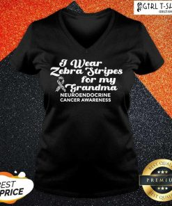 I Weat Zebra Stripes Dor My Grandma Neuroendocrine Cancer Awareness Survivor Warrior V-neck - Design By Girltshirt.com