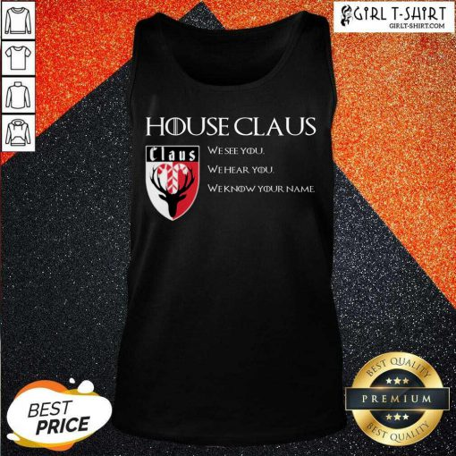 House Claus We See You Hear You Know Tank Top- Design By Girltshirt.com