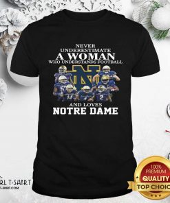 Never Underestimate Who Understands Football And Love Notre Dame Shirt - Design By Girltshirt.com