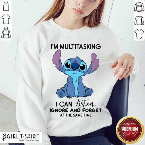 Stitch I'm Multitasking I Can Listen Ignore And Forget At The Same Time V-neck - Design By Girltshirt.com