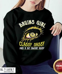 Eyes Boston Bruins Girl Classy Sassy And Bit Smart Assy Sweatshirt - Design By Girltshirt.com