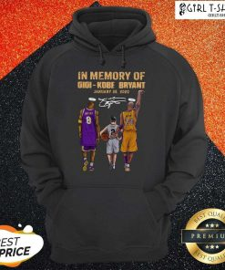 In Memory Of Gigi Kobe Bryant January 26 2020 Signature Hoodie