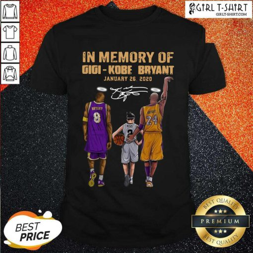 In Memory Of Gigi Kobe Bryant January 26 2020 Signature Shirt