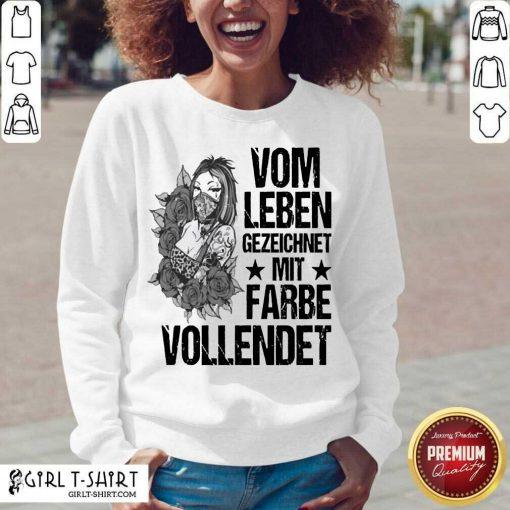 Vom Leben Gezeichnet Mit Farbe Vollendet V-neck - Design By Girltshirt.com