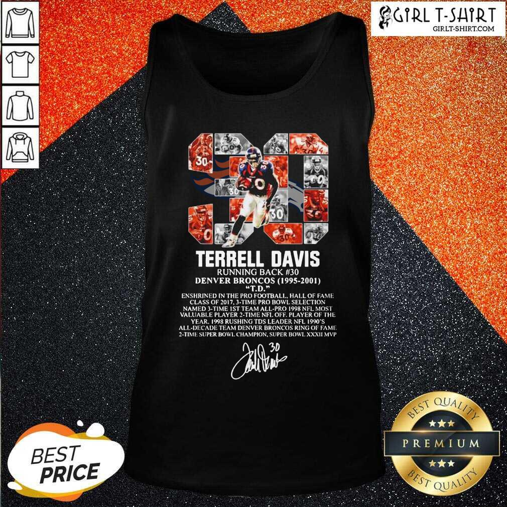 30 Terrell Davis Running Back Denver Broncos 1995 2001 Signature Tank Top