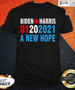 Biden Harris Inauguration January 2021 A New Hope 01202021 Shirt