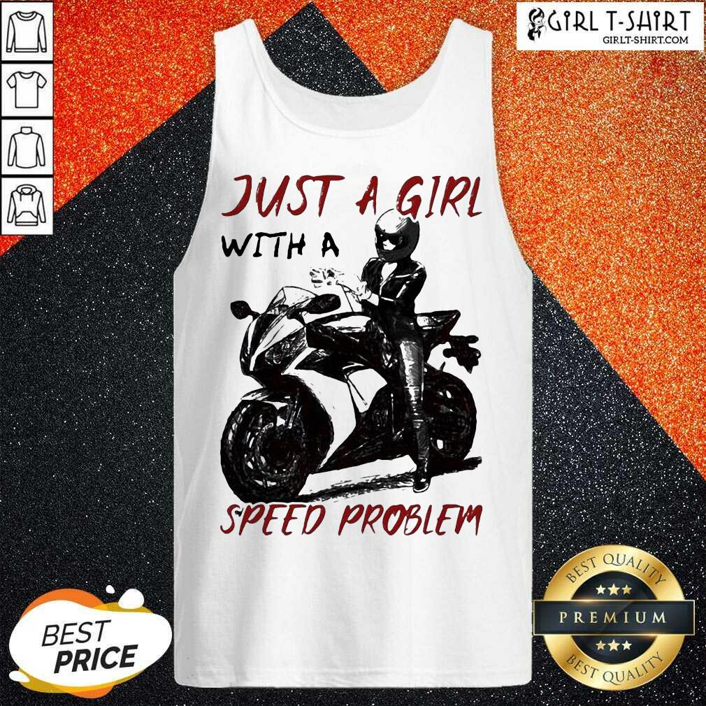 Sportbike Just A Girl With A Speed Problem Tank Top