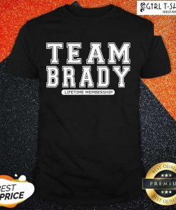 Team Brady Lifetime Membership Tampa Bay Buccaneers Shirt