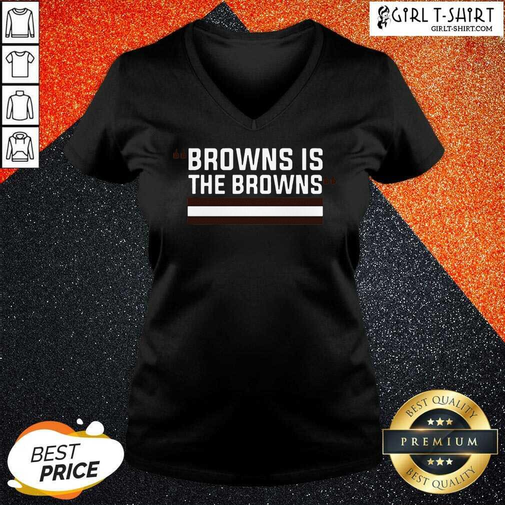 Cleveland Browns Is The Browns V-neck