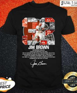 32 Jim Brown Running Back Cleveland Browns 1957 1965 Signature Shirt