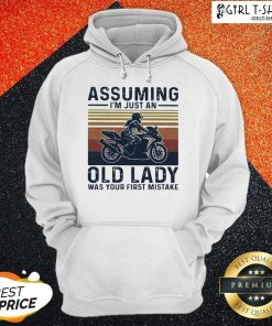 Assuming Im Just An Old Lady Was Your First Mistake Motocycling Vintage Hoodie-Design By Girltshirt.com