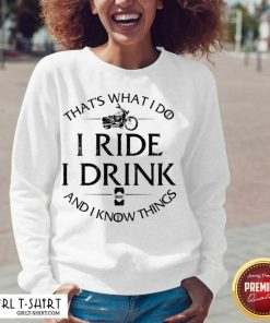 Thats What I Do I Ride I Drink And I Know Things Motorbike V-neck - Design By Girltshirt.com