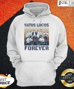Blood In Blood Out Vatos Locos Forever Vintage Hoodie - Design By Girltshirt.com