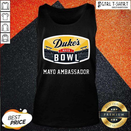 Dukes Mayo Bowl Mayo Ambassador Tank Top- Design By Girltshirt.com