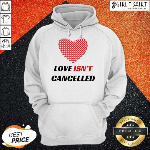 Love Isnt Cancelled Classic Hoodie-Design By Girltshirt.com