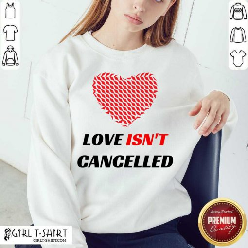 Love Isnt Cancelled Classic Sweatshirt-Design By Girltshirt.com