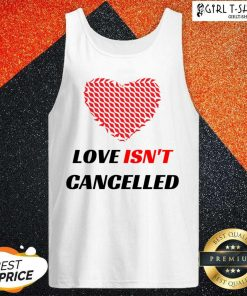 Love Isnt Cancelled Classic Tank Top-Design By Girltshirt.com