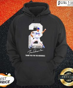 2 Tommy Lasorda Los Angeles Dodgers 1927 2021 Thank You For The Memories Signature Hoodie-Design By Girltshirt.com
