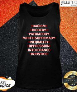 Anti Racism Bigotry Patriarchy White Supremacy Tank Top - Design By Girltshirt.com