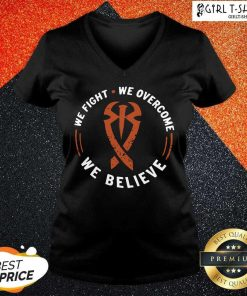 We Fight We Overcome We Believe V-neck- Design By Girltshirt.com