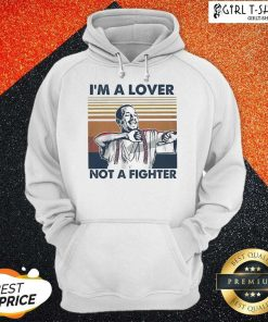 I Blood In Blood Out Cruzito Im A Lover Not A Fighter Vintage Hoodie - Design By Girltshirt.com