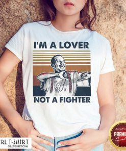 I Blood In Blood Out Cruzito Im A Lover Not A Fighter Vintage Shirt - Design By Girltshirt.com