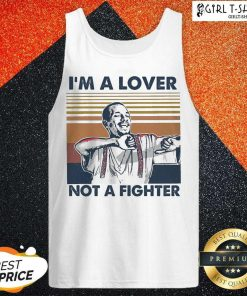 I Blood In Blood Out Cruzito Im A Lover Not A Fighter Vintage Tank Top - Design By Girltshirt.com