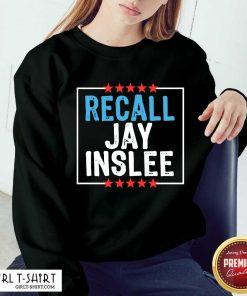 Recall Jay Inslee Stars Election Sweatshirt - Design By Girltshirt.com