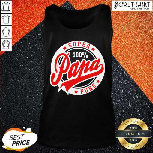 Super Papa 100 Percent Pure Stars Seal Tank Top- Design By Girltshirt.com