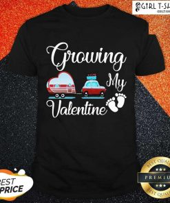 Growing My Valentine Shirt-Design By Girltshirt.com