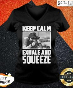 Keep Calm Exhale And Squeeze V-neck