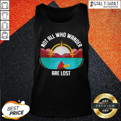 Rowing Not All Who Wander Are Lost Tank Top