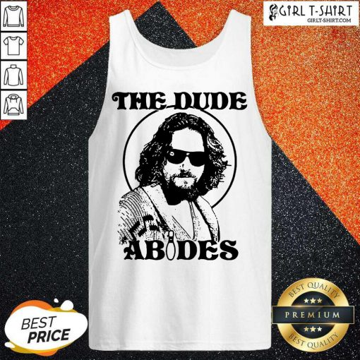 The DuDe Abides Tank Top - Design By Girltshirt.com