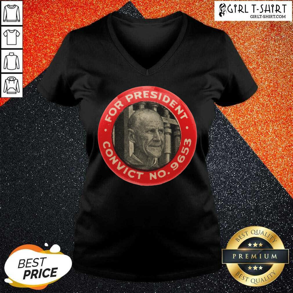 Eugene Debs For President Convict No 9653 Socialist Vintage V-neck - Design By Girltshirt.com