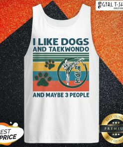 I Like Dogs And Taekwondo And Maybe 3 People Vintage Tank Top-Design By Girltshirt.com