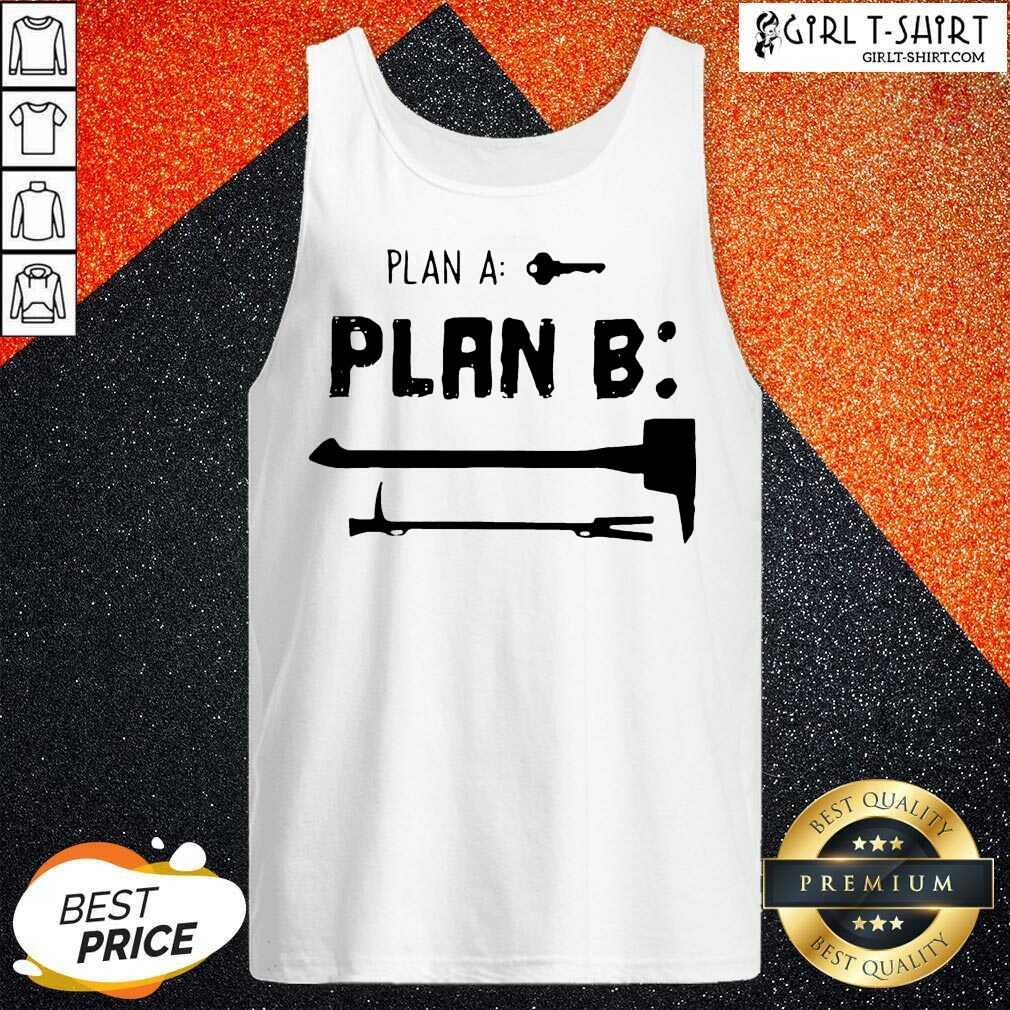 Plan A Plan B Tank Top
