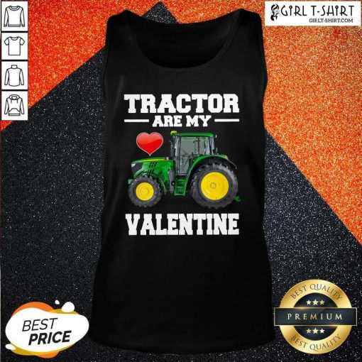 Tractor Are My Valentine Tank Top