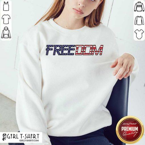American Flag Patriotic Freedom Sweatshirt- Design By Girltshirt.com