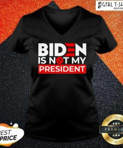 Pretty Biden Is Not My President V-neck
